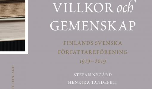 Författareföreningen 100 år: Litterär debatt, rättigheter och gemenskap i ny bok