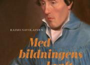 SLS ger ut biografi om 1800-talspåverkaren J. V. Snellman