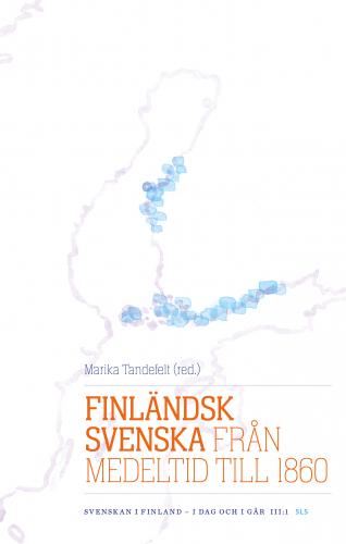 finlandsk-svenska-fran-medeltid-till-1860-omslag-antti-pokela-sls.jpg