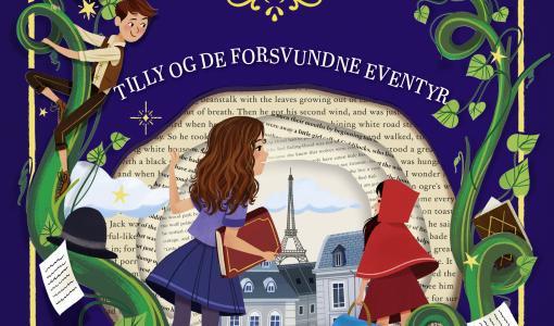 Udkommer i dag: TILLY OG DE FORSVUNDNE EVENTYR af Anna James