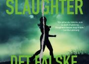 Nyhed på vej fra HarperCollins: DET FALSKE VIDNE af Karin Slaughter