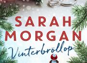 Bästsäljande Sarah Morgan är tillbaka med romanen Vinterbröllop, mysig och hjärtevärmande julläsning när den är som bäst.