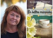 En bättre människa - ny roman av Eli Åhman Owetz